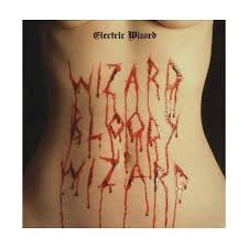 <b>Electric Wizard</b> - Wizard <b>Bloody</b> Wizard (CD) : Target