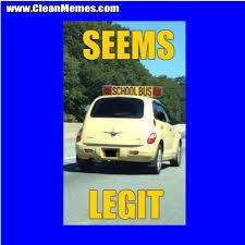 Seems Legit School Bus | Clean Memes – The Best The Most Online via Relatably.com
