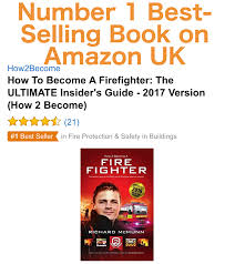 become a firefighter in insider tips from howbecome how to become a firefighter best selling book on amazon