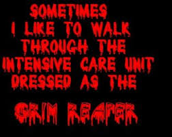 Grim Reaper Quote. Not so funny. :) | Grim Reaper | Pinterest