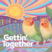 <b>Various Artists</b> - <b>Gettin</b>' Together: Groovy Sounds from the Summer ...