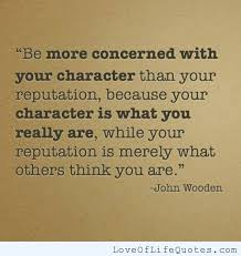 John Wooden quote on character - Love of Life Quotes via Relatably.com