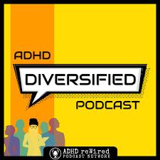 ADHD Diversified