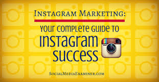 Instagram Marketing: Your Complete Guide to Instagram Success ...