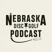 Nebraska Disc Golf Podcast