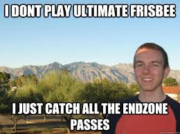 Ultimate Frisbee Pro memes | quickmeme via Relatably.com
