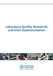<b>Laboratory Quality</b> Standards