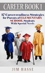 buy career book 3 15 career readiness strategies for parents of career book 1 17 career readiness strategies for parents of elementary school students special needs