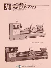 mazak rex yamazaki 24 and 30 lathe operations and parts list mazak rex yamazaki 24 and 30 lathe operations and parts list manual mazak amazon com books