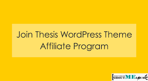 Make Money Online With Thesis Affiliate Program ShoutMeLoud Thesis Affiliate Program