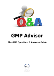 gmp question and answer guide eca academy searching for concrete answers to gmp questions is a time consuming activity the document we now offer is intended to provide a single source of