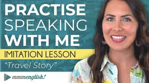 Advanced speaking practice: English <b>Imitation</b> Lesson - YouTube
