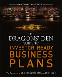 The <b>Dragons</b>' Den Guide to Investor-Ready Business Plans | E-kirja ...