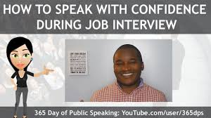 how to speak confidence during job interview how to speak confidence during job interview