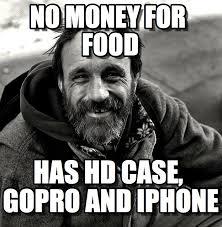 No Money For Food - Humble Homeless meme on Memegen via Relatably.com