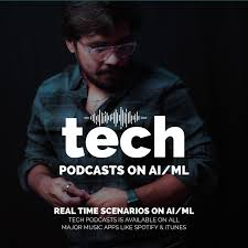 Tech Podcasts on AI/ML