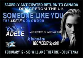 Someone Like You - The <b>Adele</b> Songbook | Sid Williams Theatre