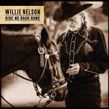 "<b>Willie Nelson</b> - ""<b>Ride</b> Me Back Home"" 