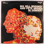 Big Bill Broonzy and Pete Seeger in Concert