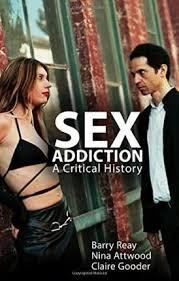 <b>Sex Addiction</b> : <b>Barry Reay</b> : 9780745670355