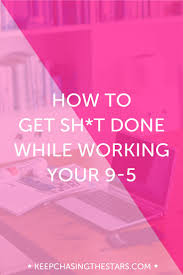 17 best images about productivity goal setting how to get things done while working your 9 5