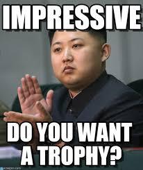 Impressive - Kim Jong Un meme on Memegen via Relatably.com