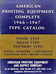 rare out of print books american printing equipment complete 1966 1967 type catalog american printing equipment supply co