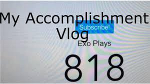 my accomplishments in life so far sub vlog my accomplishments in life so far 800 sub vlog