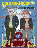 <b>Fashion Animals</b>: Cute Coloring Book. Stress Relieving, Antistress ...