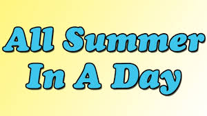 all summer in a day by ray bradbury summary and review minute all summer in a day by ray bradbury summary and review minute book report