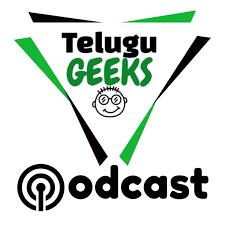 Telugu Geeks Podcast