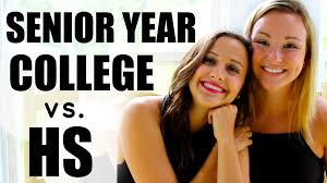 college vs high school senior year  college vs high school senior year 9825
