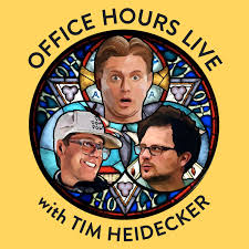Office Hours Live with Tim Heidecker