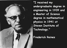 Frederick Reines's quotes, famous and not much - QuotationOf . COM via Relatably.com