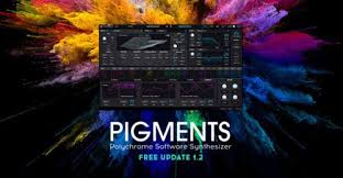 <b>Arturia Pigments</b> V.1.2 имеет много новых полезных возможностей
