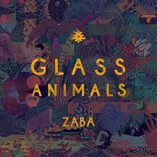 Album Review: <b>Glass Animals</b> - <b>Zaba</b> / Releases / Releases ...
