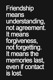 Friendship means understanding, not agreement. It means ... via Relatably.com
