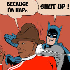 "Batman Happy Slapping | Pharrell's ""Happy"" 