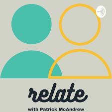 Relate w/ Patrick McAndrew