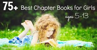 75+ Best Chapter <b>Books</b> for <b>Girls</b> ages 5-13 - Happy Hooligans