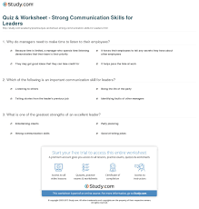 quiz worksheet strong communication skills for leaders com print the importance of strong communication skills for leaders worksheet