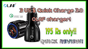 IE#77 : Cheapest 3$ Quick <b>Charge</b> 3.0 <b>OLAF car charger</b>! With ...
