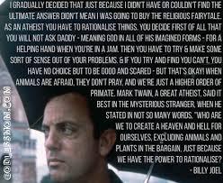 Billy Joel - Daily Atheist Quote via Relatably.com