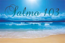 Resultado de imagem para imagens do salmo 103
