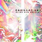 Born Lonesome by Cadillac Sky