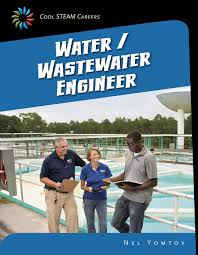 cheap engineer careers a z engineer careers a z deals on get quotations · water wastewater engineer 21st century skills library cool steam careers