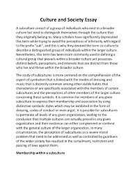 culture and society essay culture and society essay a subculture consist of a group of individuals who exist in a