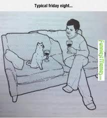 FunniestMemes.com - Funny Memes - [Typical Friday Night] via Relatably.com