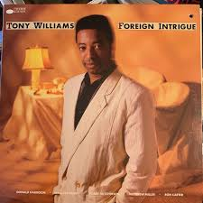 <b>Tony Williams</b> - <b>Foreign</b> Intrigue - Blue Note BT 85119 (1) | Tony ...