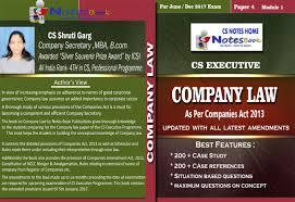 cs notes cs notes company secretary notes cs executive best cs executive company law 2013 self study book case study